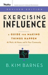 Exercising Influence: the book